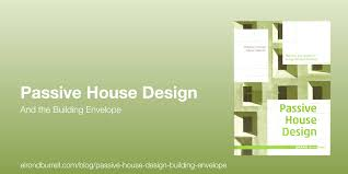 023 passive house design building envelope