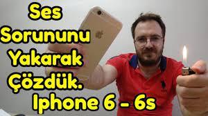 Ses sorunu olan iphone 6 -6s e çakmaklı çözüm...DIY - YouTube