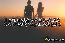 My One And Only Love Quotes Awesome Download My One And Only Love Quotes Ryancowan Quotes