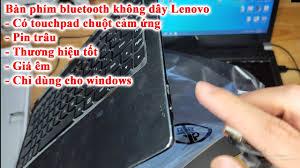 bàn phím không dây bluetooth Lenovo dùng cho laptop, tablet windows siêu  ngon - YouTube