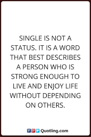 Single Life Quotes 32 Best Single Quotes Images On Pinterest
