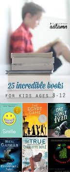 great list of the best books for kids ages 8 12 grades 4