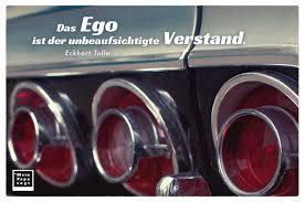 Das Ego Ist Der Unbeaufsichtigte Verstand Mein Papa Sagt