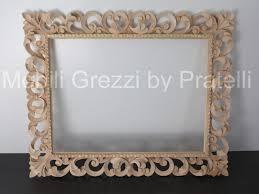 Porte In Legno Massello Grezze : Specchiere e cornici grezze