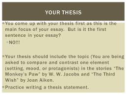 compare and contrast essay ppt your thesis you come up your thesis first as this is the main focus of
