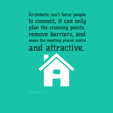 10 Most Famous Architecture Quotes | Urban Splatter via Relatably.com