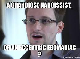 a grandiose narcissist, or an eccentric egomaniac ? - Edward ... via Relatably.com