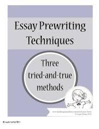 Prewriting Techniques Essay Prewriting Techniques Essay Writing For High School