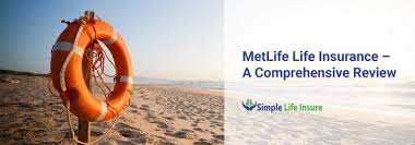 Metlife Life Insurance Quote Simple MetLife Life Insurance In 48 A Comprehensive Review