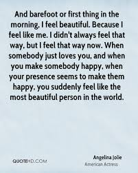 Your Beautiful The Way You Are Quotes Best Of Angelina Jolie Quotes QuoteHD