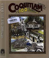 Coquitlam 100 years reflections of the past by City of Coquitlam - issuu