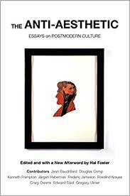 amazon com the anti aesthetic essays on postmodern culture  amazon com the anti aesthetic essays on postmodern culture 9781565847422 hal foster books