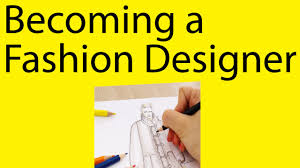 What Skills And Talents Are Required For Fashion Designer How To Become A Fashion Designer Fashion Designer Qualifications