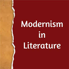 modernism in literature what are characteristics of modernism in  modernism in literature