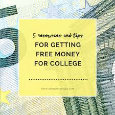 5 resources and tips for getting scholarships and financial aid 5 resources and tips for getting money for college