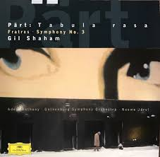 <b>Pärt</b>* - Gil <b>Shaham</b> / Adele Anthony / Gothenburg Symphony ...