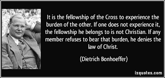Fellowship Quotes Christian Best Of Famous Fellowship Quotes About The Law Of Christ Golfian