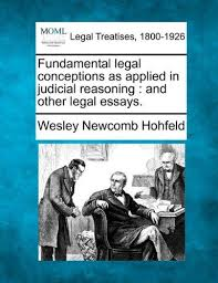fundamental legal conceptions as applied in judicial reasoning fundamental legal conceptions as applied in judicial reasoning and other legal essays wesley