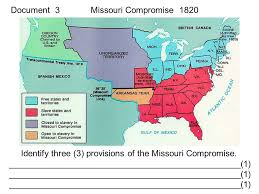 dbq essay scaffolding us constitution sectionalism ppt  document 3 missouri compromise 1820