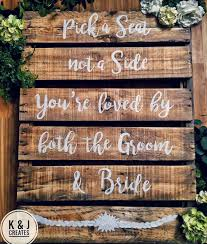 K J Creates Wedding Signs Decor Pick A Seat Not A Side You