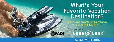 what s your favorite s holiday vacation destination  padi aqua lung 2014 vacation essay contest