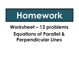 19 worksheet 13 problems equations of parallel perpendicular lines