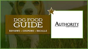 Authority Dog Food Coupons Reviews And Recalls 2019