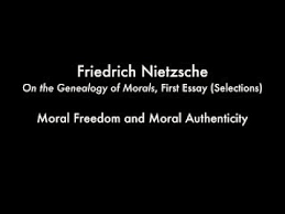 nietzsche genealogy of morality first essay  nietzsche genealogy of morality first essay