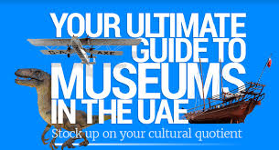All 47 Of The Uae Museums Community Gulf News