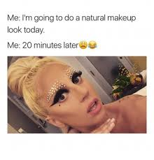makeup today and look me i m going to do a