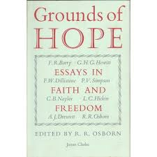 grounds of hope essays in faith dom r r osborn first  grounds of hope essays in faith dom