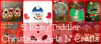 Christmas Arts And Crafts For Kids Lily Frog Friday 5 5 Easy Toddler Christmas Arts N Crafts