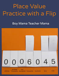 Place Value Flip Chart Printable Place Value Practice With A Flip Boy Mama Teacher Mama