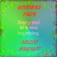 goodbye july picture hello august 2017
