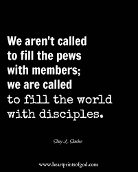 Christian Missionary Quotes Best Of We Aren't Called To Fill The Pews With Members We Are Called To