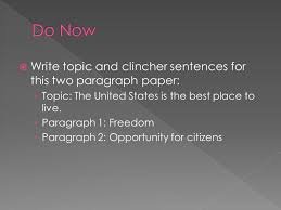 write topic and clincher sentences for this two paragraph paper  write topic and clincher sentences for this two paragraph paper › topic the