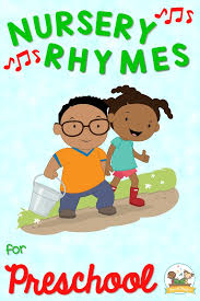 best nursery rhyme songs for pre