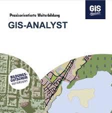 Gis Analyst Gis Analyst Gis Akademie Geoinformationssysteme