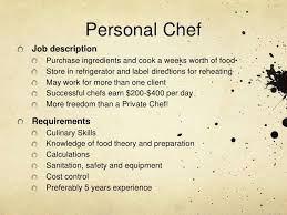 9 personal chefjob description what is the job description of a chef