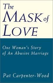 The Mask of Love: Carpenter-Wood, Pat: 9780738863481: Amazon.com: Books