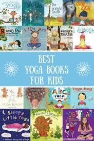 15 best yoga books for kids