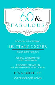 invitations 60th birthday celebration teal and fabulous birthday invitation 60 birthday party invitation wording invitations 60th birthday