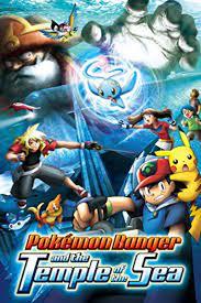 Pokémon Ranger und der Tempel des Meeres - Film 2006 - FILMSTARTS.de