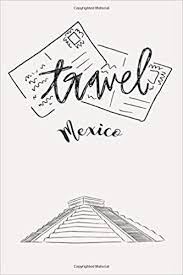 list for traveling travel mexico 6x9 bucket list to do creative and
