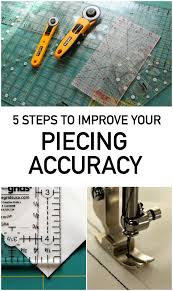 5 Steps to Improving Your Quilt Piecing Accuracy & Improve Your Piecing Accuracy Adamdwight.com