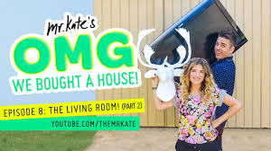 Mr. Kate OMG We Bought A House Episode 8 The Living Room Part 2