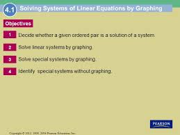 2 objectives 1 copyright 2016 2008 2004 pearson education inc solving systems of linear equations by graphing
