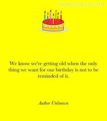 Getting Older Quotes Gorgeous Getting Old Birthday Quotes On QuotesTopics
