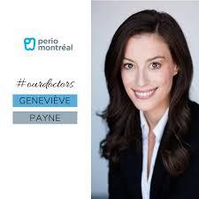 Perio Montreal - Dr. Geneviève Payne D.M.D., F.R.C.D.... | Facebook