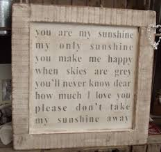 large you are my sunshine my only sunshine 45 00 large reclaimed wood signs austin sloan handmade wooden signs plaques and gift ideas